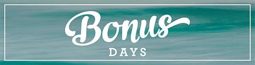 16-JUL Bonus Days Blog Header